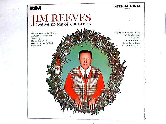 Twelve Songs Of Christmas LP by Jim Reeves