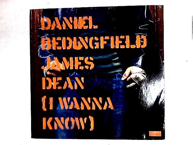 James Dean (I Wanna Know) 12in By Daniel Bedingfield