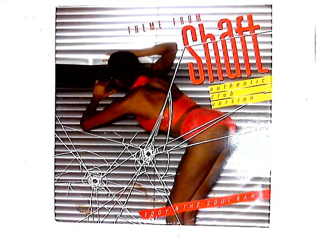 Theme From Shaft (Authentic Club Version) 12in By Eddy & The Soulband