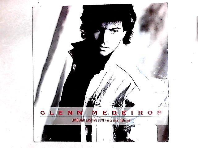 Long And Lasting Love (Once In A Lifetime) 12in By Glenn Medeiros