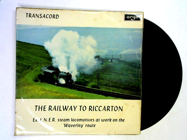 The Railway To Riccarton LP By No Artist