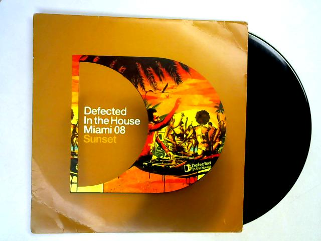 Defected In The House – Miami 08 – Sunset 12in By Various