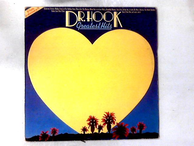 Greatest Hits LP COMP By Dr. Hook