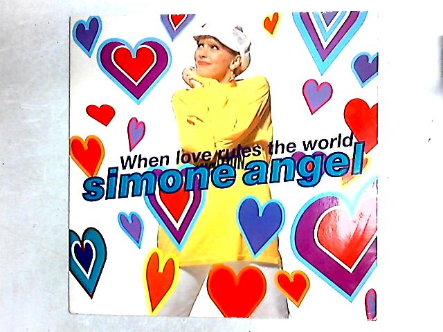 When Love Rules The World 12in By Simone Angel