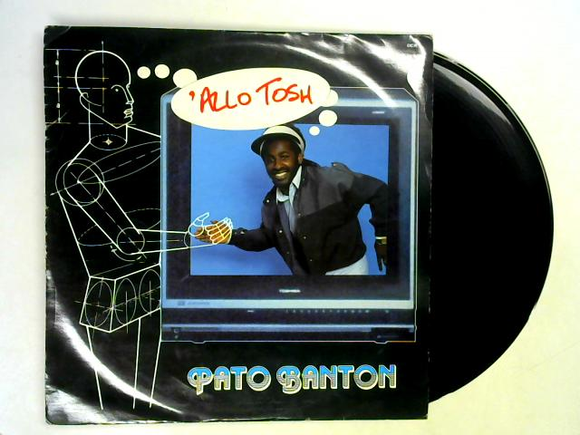 'Allo Tosh 12in 1st By Pato Banton