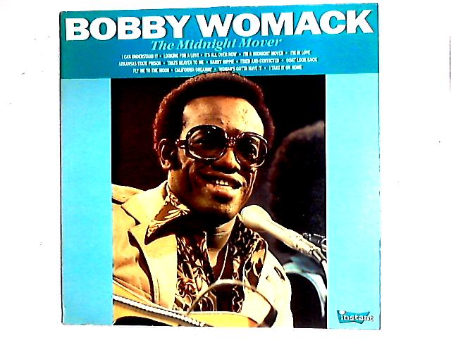 The Midnight Mover Comp By Bobby Womack