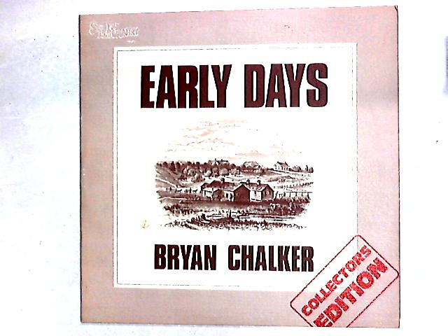 Early Days Comp By Bryan Chalker