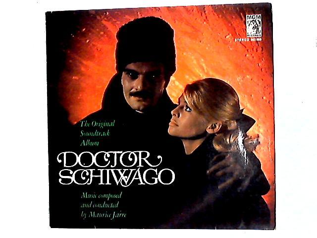 Doctor Schiwago - The Original Soundtrack Album LP By Maurice Jarre