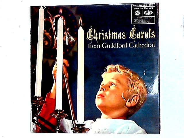 Christmas Carols From Guildford Cathedral LP By The Guildford Cathedral Choir