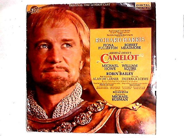 """Camelot LP By """"Camelot"""" Original 1982 London Cast"""