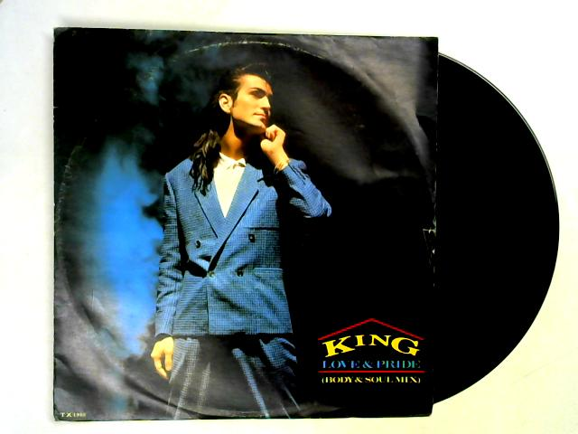 Love & Pride (Body & Soul Mix) 12in 1st By King