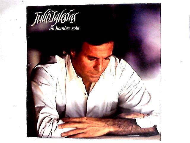 Un Hombre Solo LP by Julio Iglesias