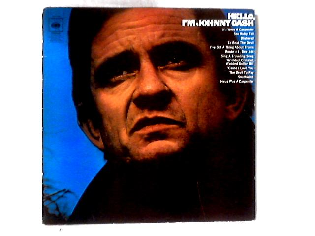 Hello, I'm Johnny Cash LP By Johnny Cash