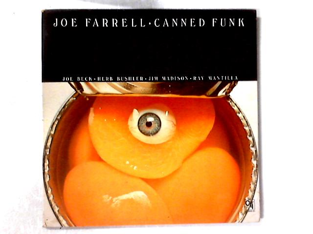 Canned Funk LP by Joe Farrell