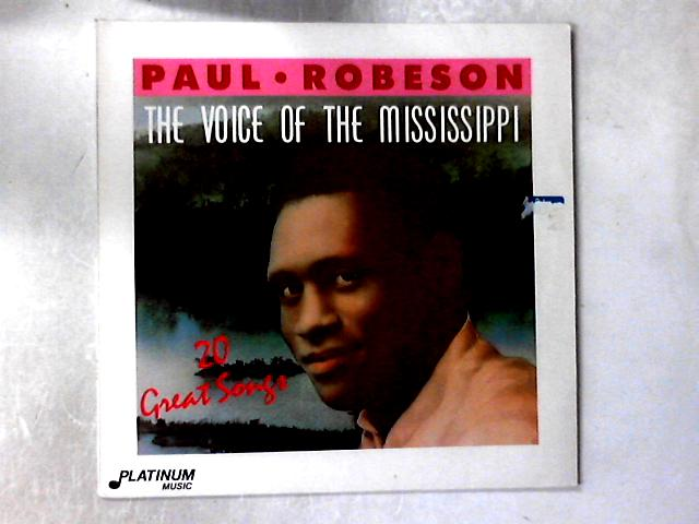 The Voice Of The Mississippi (20 Great Songs) LP COMP By Paul Robeson
