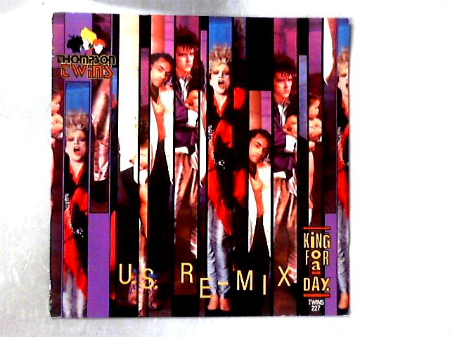 King For A Day (U.S. Re-Mix) 12in by Thompson Twins