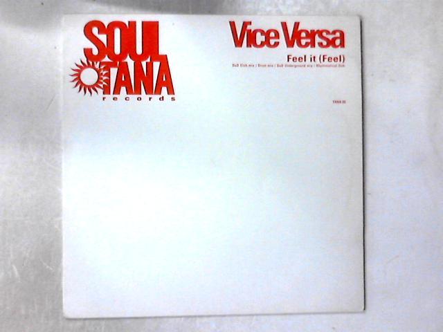 Feel It Feel 12in By Vice Versa 3 Vinyl Used