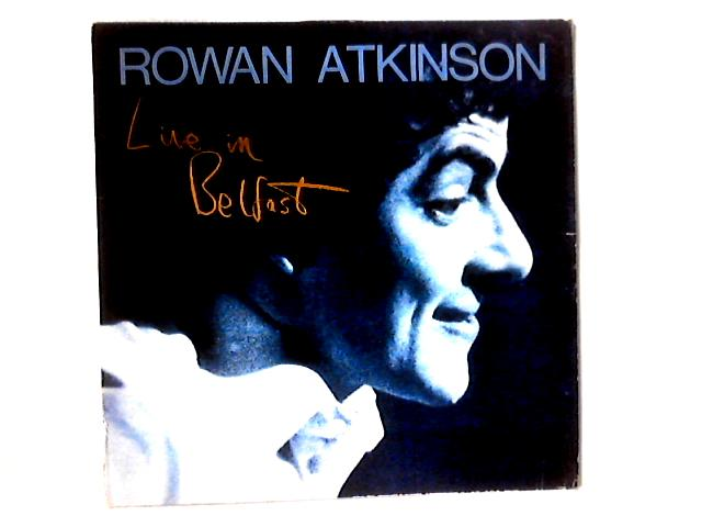 Live In Belfast LP By Rowan Atkinson