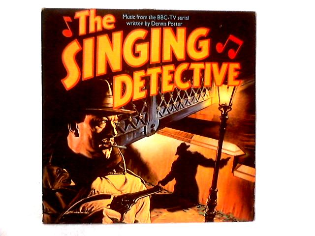 The Singing Detective: Music From The BBC TV Serial LP By Various