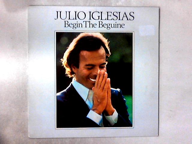 Begin The Beguine LP By Julio Iglesias