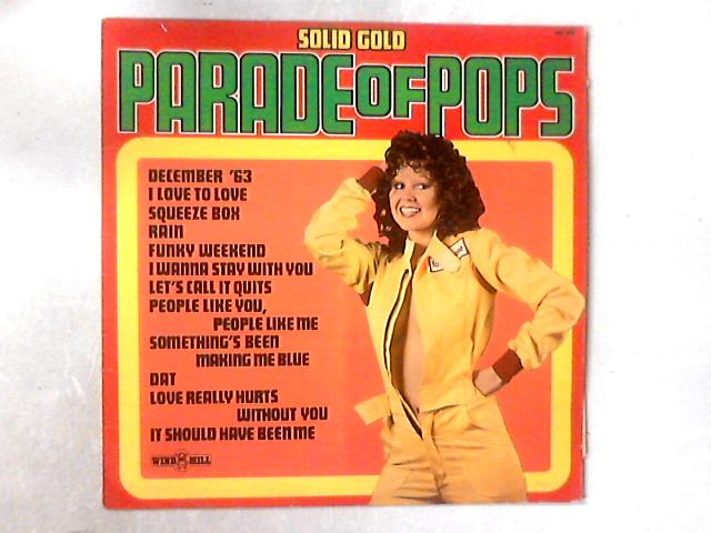 Solid Gold Parade Of Pops Vol.26 LP By Unknown Artist