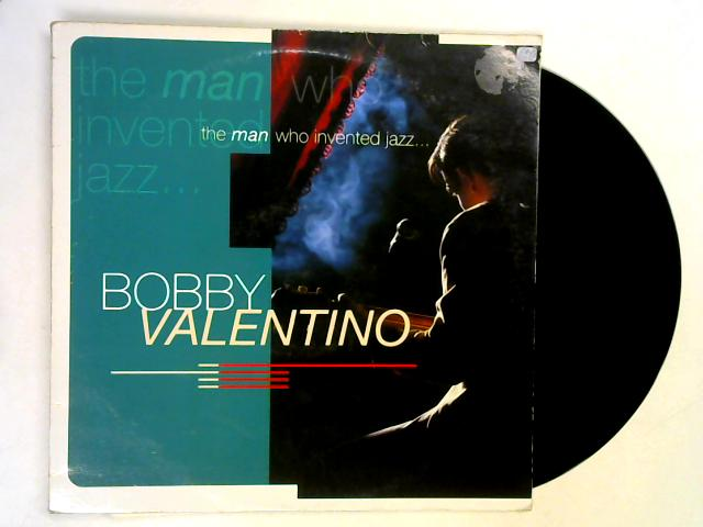 The Man Who Invented Jazz... 12in 1st By Bobby Valentino