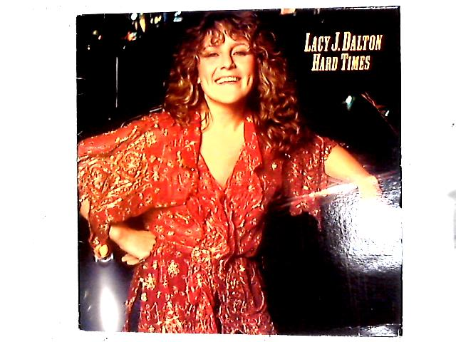 Hard Times LP By Lacy J. Dalton