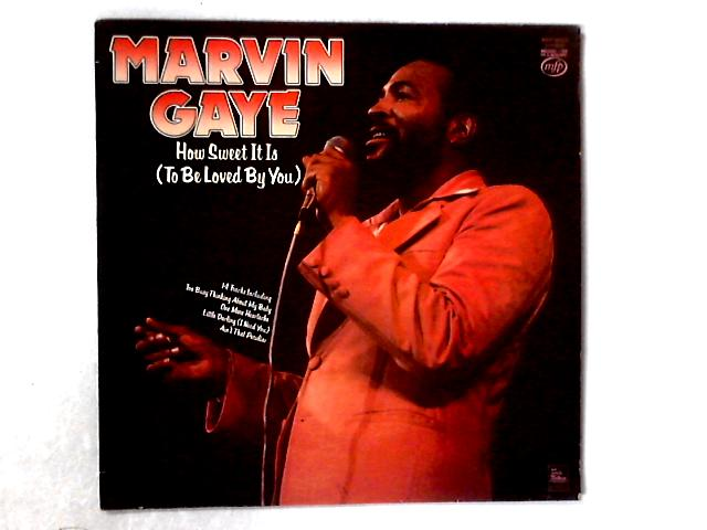 How Sweet It Is (To Be Loved By You) LP By Marvin Gaye