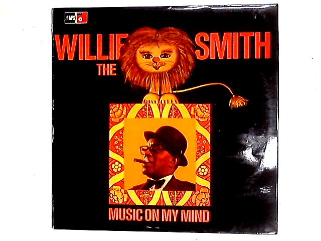 """Music On My Mind LP By Willie """"The Lion"""" Smith"""