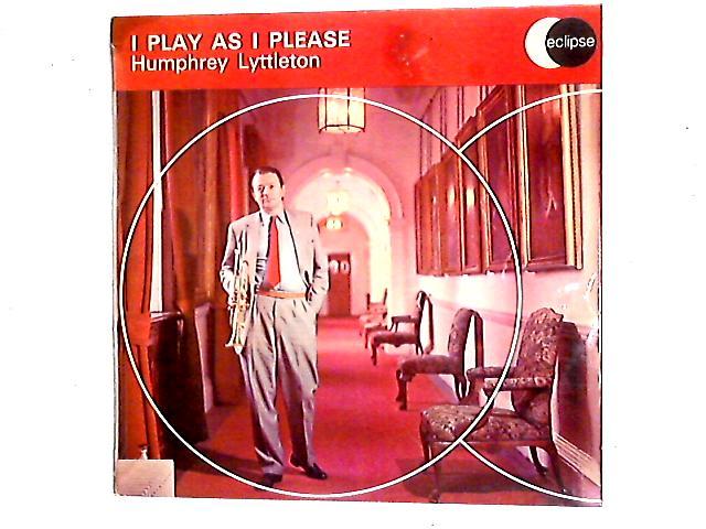 I Play As I Please LP By Humphrey Lyttelton