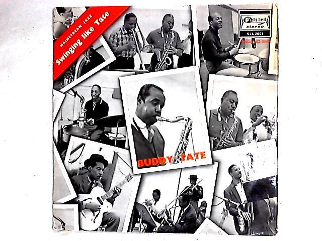 Swinging Like Tate LP By Buddy Tate