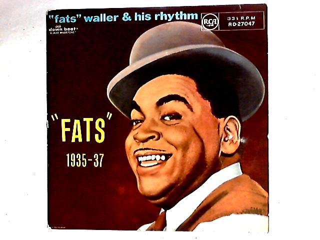 """""""Fats"""" 1935-37 Comp By Fats Waller"""