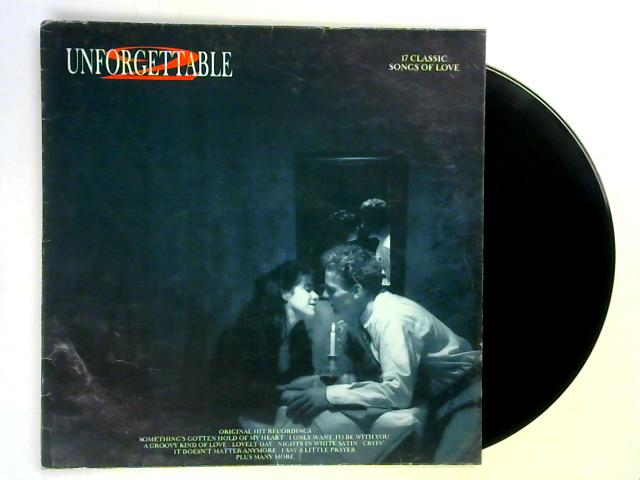 Unforgettable 2 – 17 Classic Songs Of Love LP By Various