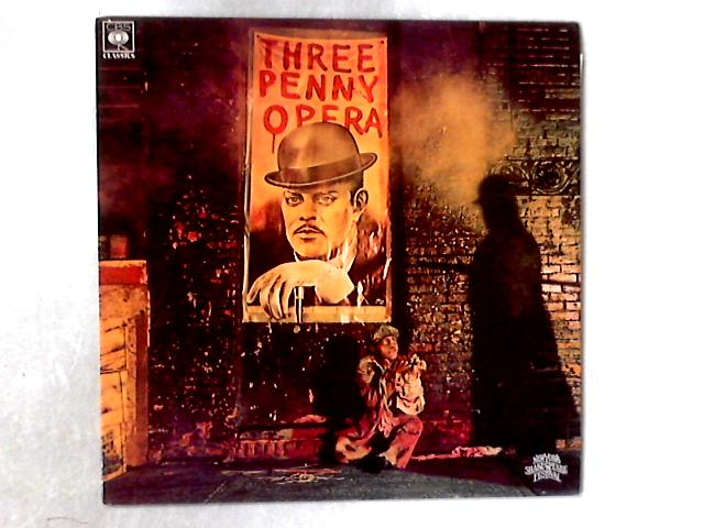 Threepenny Opera / Original Cast Recording • New York Shakespeare Festival Production LP By Kurt Weill