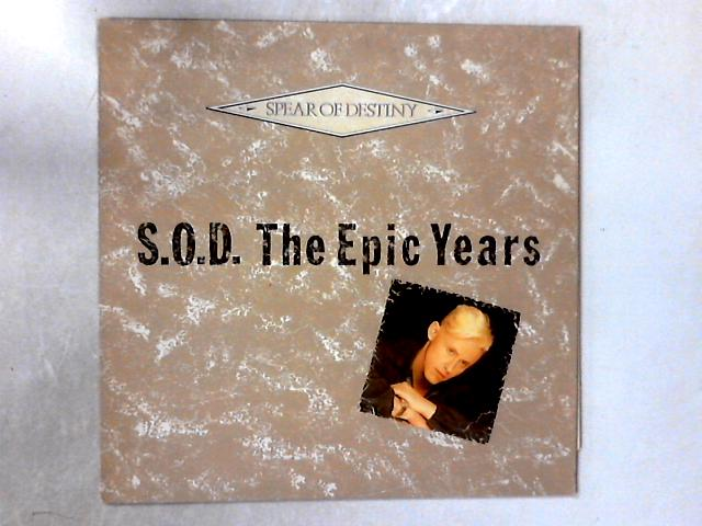 S.O.D. The Epic Years LP COMP By Spear Of Destiny