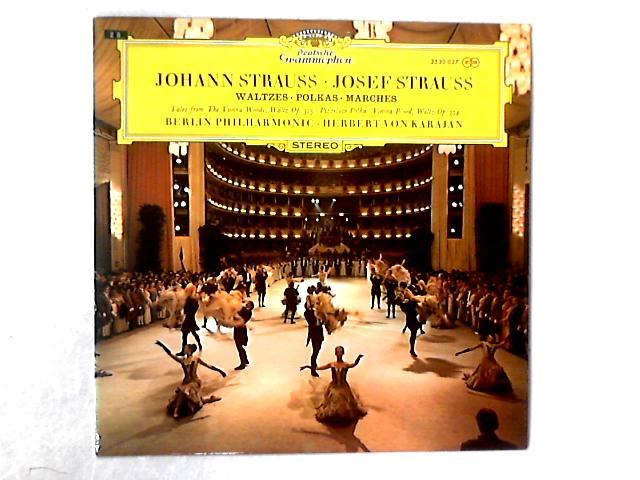 Walzer - Polkas - Märsche LP By Johann Strauss Jr.