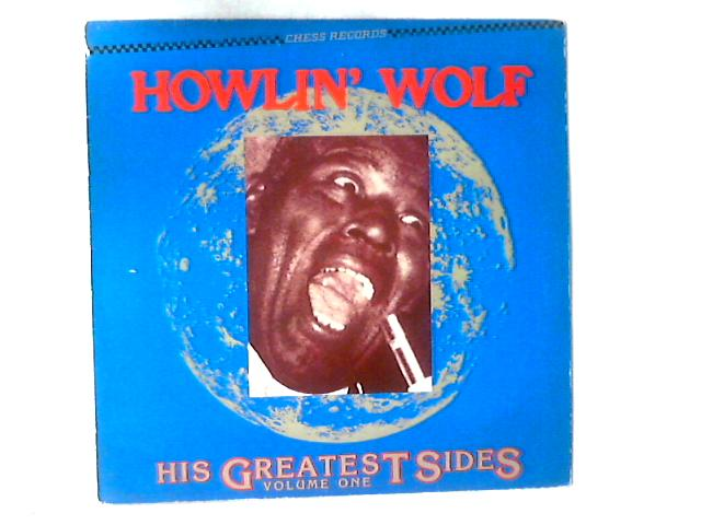 His Greatest Sides, Volume One LP COMP By Howlin' Wolf
