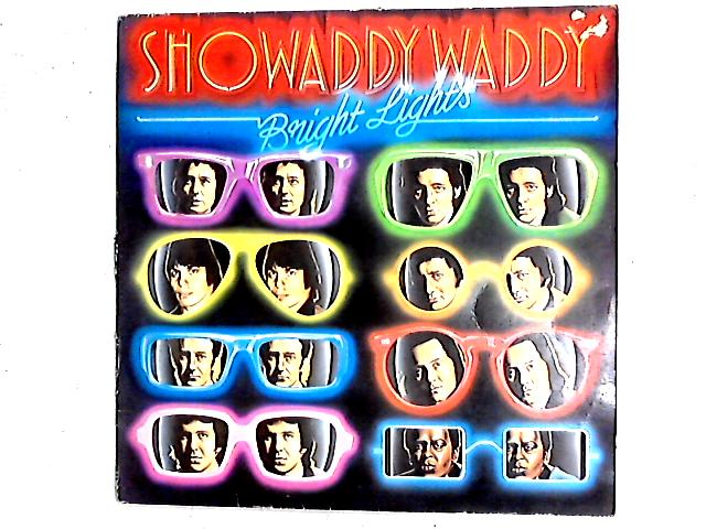 Bright Lights LP By Showaddywaddy