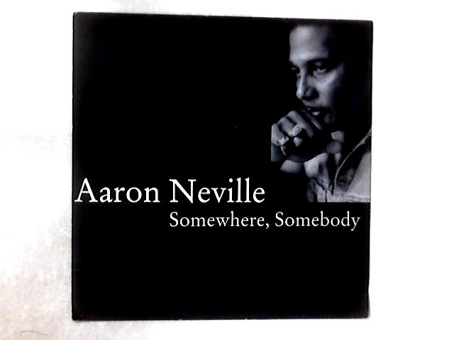 Somewhere, Somebody 12in by Aaron Neville