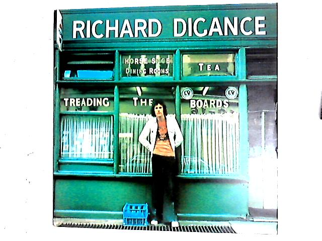 Treading The Boards LP By Richard Digance