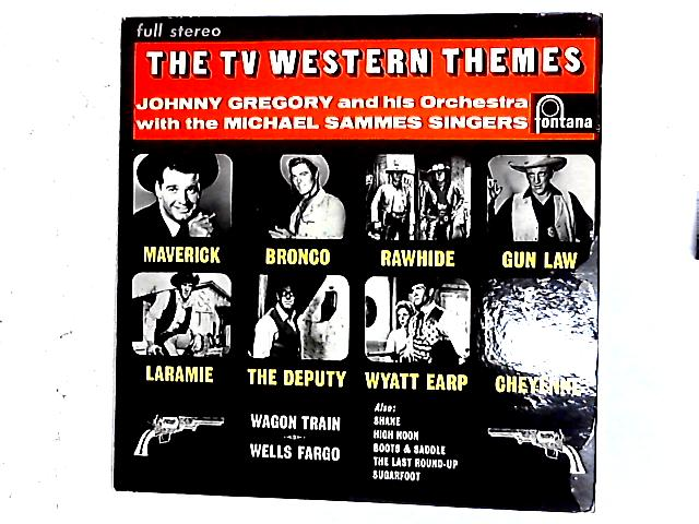 The TV Western Themes LP By John Gregory And His Orchestra