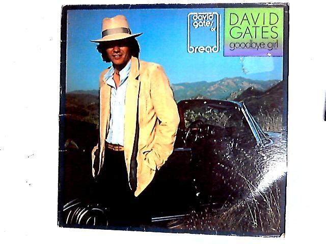 Goodbye Girl LP By David Gates