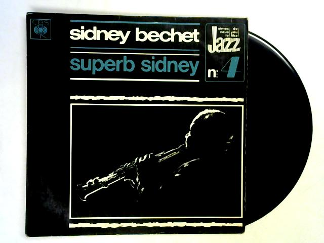Superb Sidney LP By Sidney Bechet