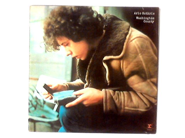 Washington County LP By Arlo Guthrie