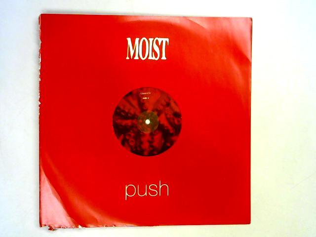 Push 12in pr By Moist