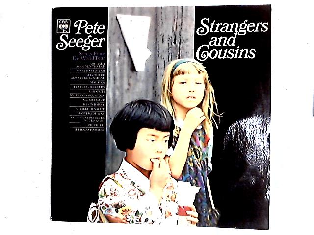 Strangers And Cousins LP By Pete Seeger