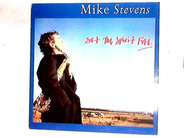 Set The Spirit Free LP By Mike Stevens