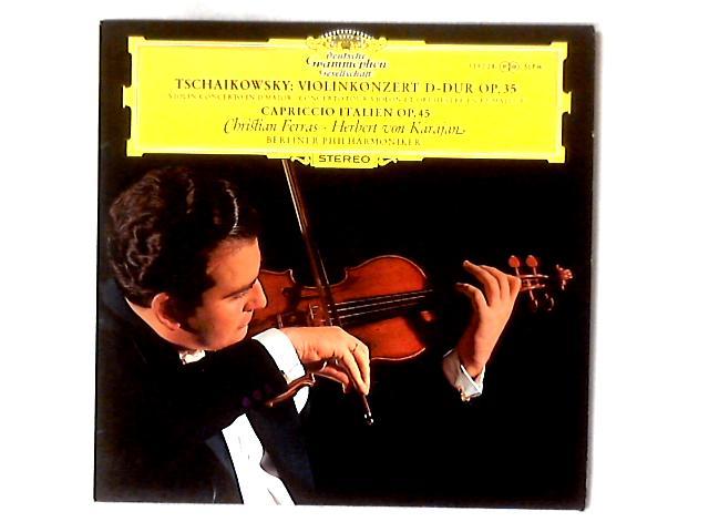 Violinkonzert D-dur Op. 35 / Capriccio Italien Op. 45 LP By Pyotr Ilyich Tchaikovsky