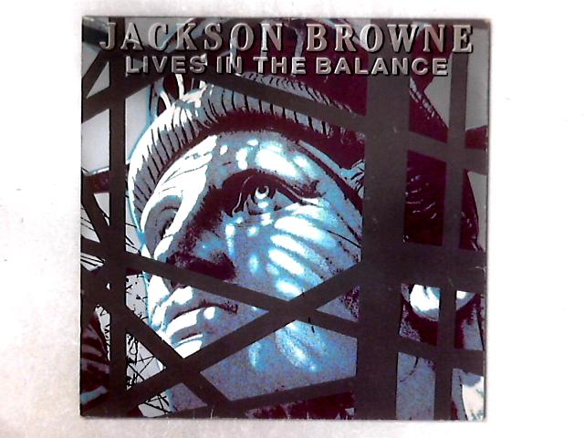 Lives In The Balance LP By Jackson Browne