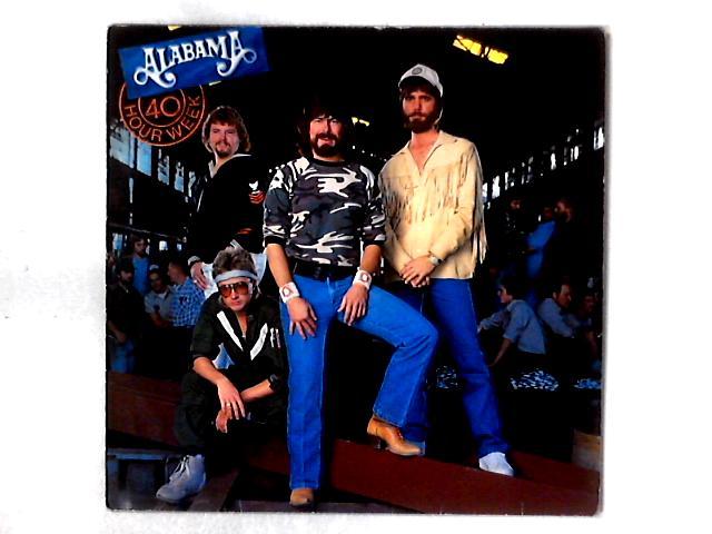 40 Hour Week LP By Alabama